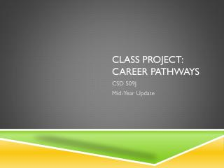 CLASS Project: Career Pathways