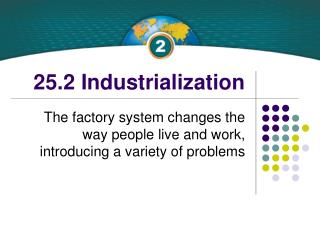 25.2 Industrialization