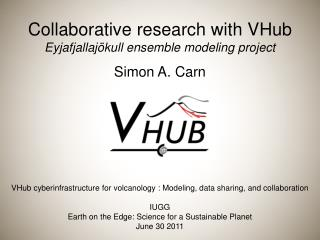 Collaborative research with  VHub Eyjafjallajökull  ensemble modeling project