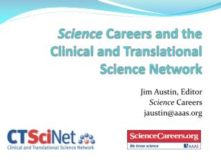 Science Careers and the Clinical and Translational Science Network