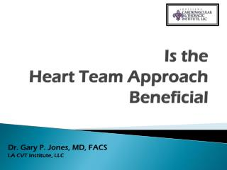 Is the  Heart Team Approach  Beneficial