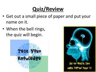 Quiz/Review