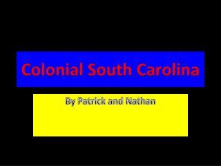 Colonial South Carolina