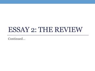 ESSAY 2: The Review