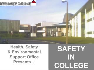 Health, Safety  & Environmental Support Office Presents…