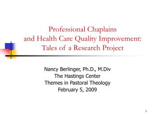 Professional Chaplains  and Health Care Quality Improvement: Tales of a Research Project