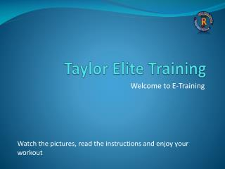 Taylor Elite Training