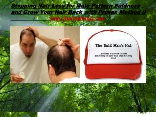 Stopping Hair Loss for male pattern baldness