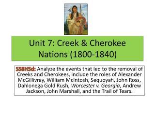 Unit 7: Creek & Cherokee Nations (1800-1840)