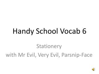 Handy School Vocab 6