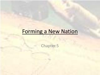 Forming a New Nation