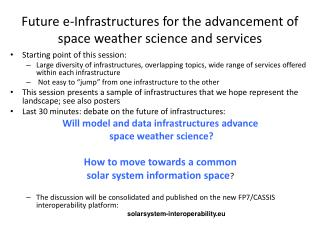 Future e-Infrastructures for the advancement of space weather science and services
