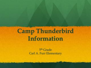 Camp Thunderbird Information