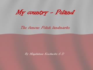 My country - Poland