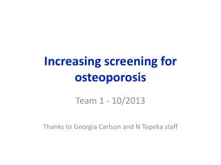 Increasing screening for osteoporosis