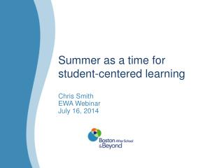 Summer as a time for student-centered learning