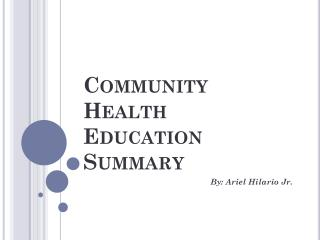 Community  Health  Education  Summary