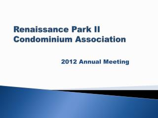 Renaissance Park II Condominium Association
