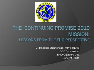 The  Continuing Promise 2010 Mission: Lessons from The  Eho  perspective