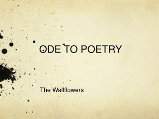ODE TO POETRY