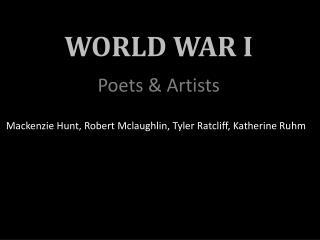 WORLD WAR I Poets & Artists