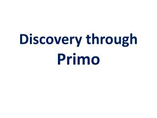 Discovery through Primo
