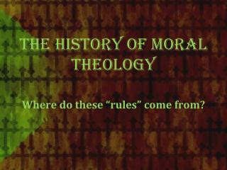 The History of Moral Theology