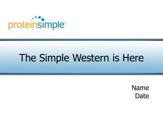 The Simple Western is Here