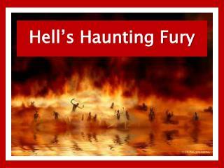 Hell's Haunting Fury