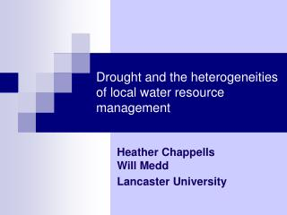 Drought and the heterogeneities of local water resource management