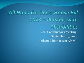 All Hand On Deck: House Bill 1073 – Persons with Disabilities