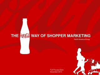 THE   	 WAY OF SHOPPER MARKETING