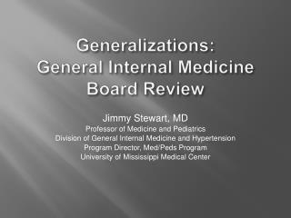 Generalizations: General Internal Medicine Board Review