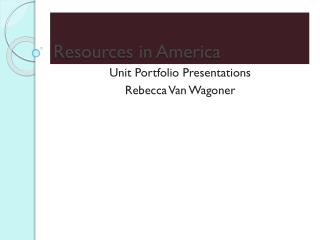 Resources in America
