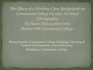 Massachusetts Community College Teaching, Learning & Student Development 2013 Conference