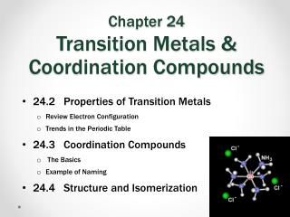Chapter 24 Transition Metals & Coordination Compounds