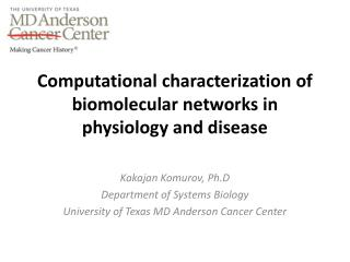 Computational characterization of  biomolecular  networks in physiology and disease