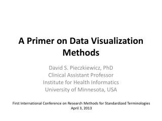 A Primer on Data Visualization Methods