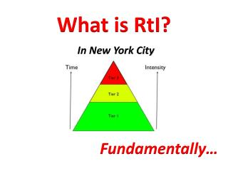 What is  RtI ?  I n New York City