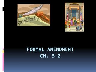 FORMAL AMENDMENT Ch. 3-2