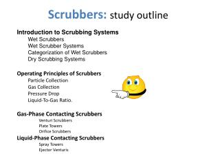 Scrubbers : study outline