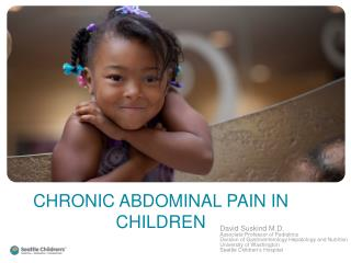 CHRONIC ABDOMINAL PAIN IN CHILDREN