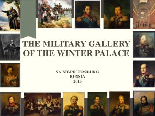 The Military Gallery of the Winter Palace