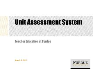 Unit Assessment System