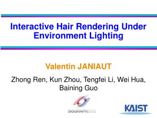 Interactive Hair Rendering Under Environment Lighting