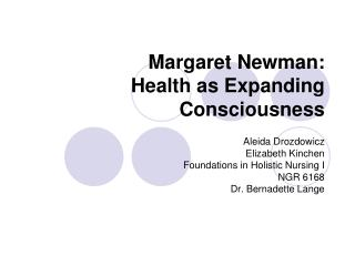Margaret Newman: Health as Expanding Consciousness