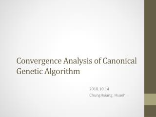 Convergence Analysis of Canonical Genetic Algorithm