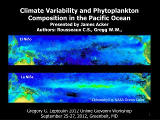 Climate Variability and Phytoplankton Composition in the Pacific Ocean Presented by James Acker