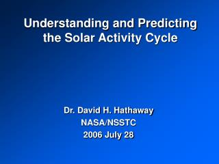 Understanding and Predicting the Solar Activity Cycle