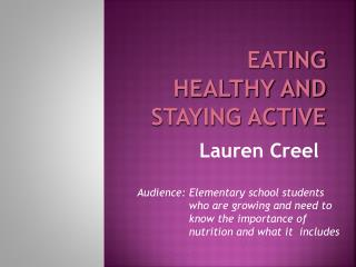Eating Healthy and Staying Active